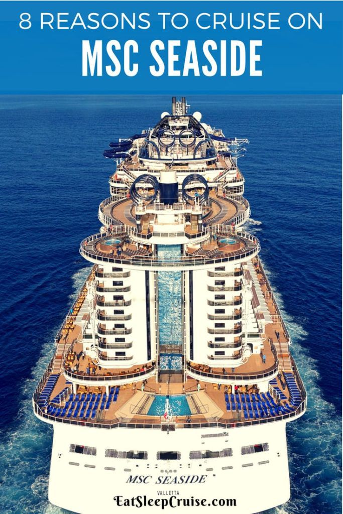 8 Reasons Your Next Cruise Should be on MSC Seaside