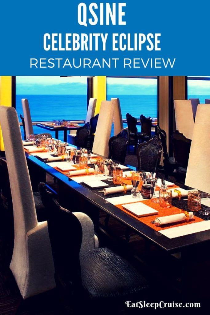 Qsine Celebrity Eclipse Restaurant Review