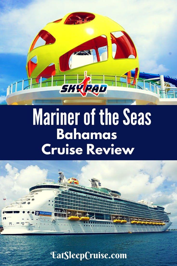 Mariner Of The Seas Bahamas Cruise Review