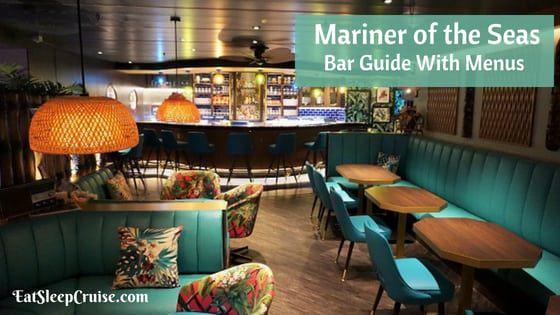 Mariner of the Seas Bar Guide With Menus