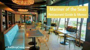 Mariner of the Seas Restaurant Guide and Menus