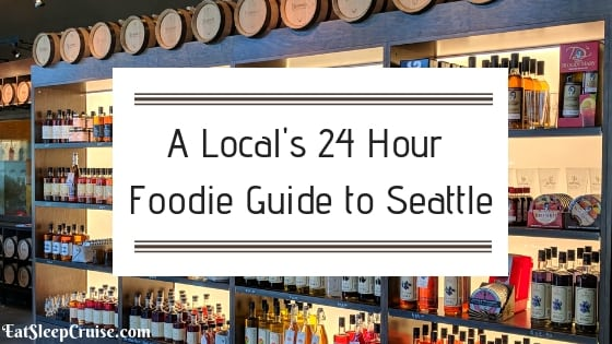A Local's 24 Hour Foodie Guide to Seattle