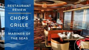 Chops Grille on Mariner of the Seas