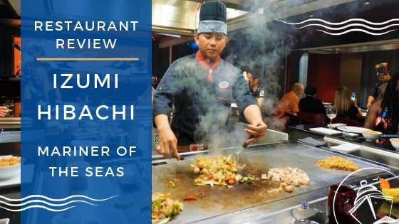 Review of Izumi Hibachi on Mariner of the Seas