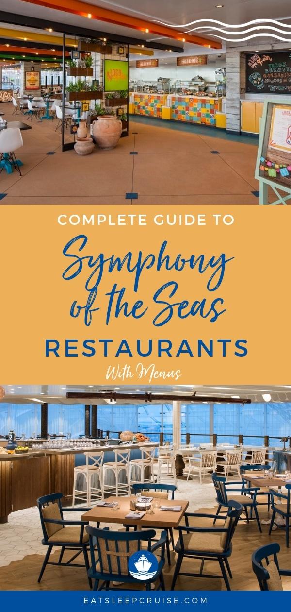 Symphony of the Seas Restaurant Menus and Guide