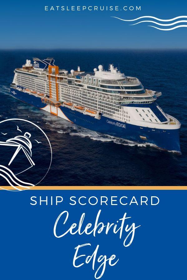 Celebrity Edge Ship Scorecard