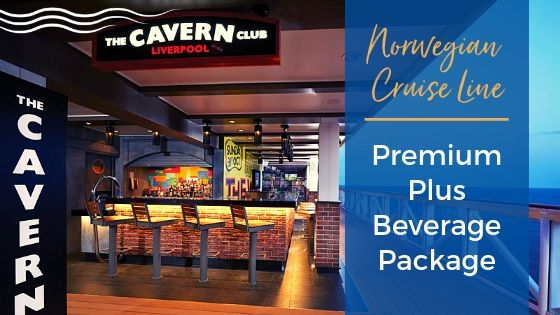 What You Need to Know About the Premium Plus Beverage Package on Norwegian Cruise Line