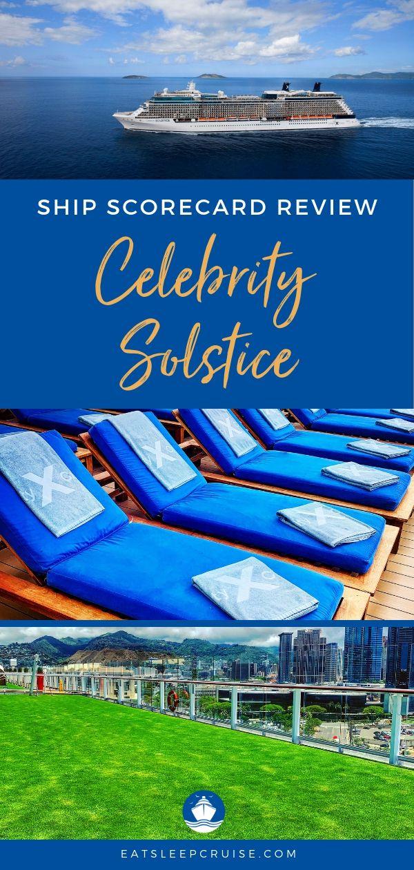 Celebrity Solstice Scorecard Ship Review