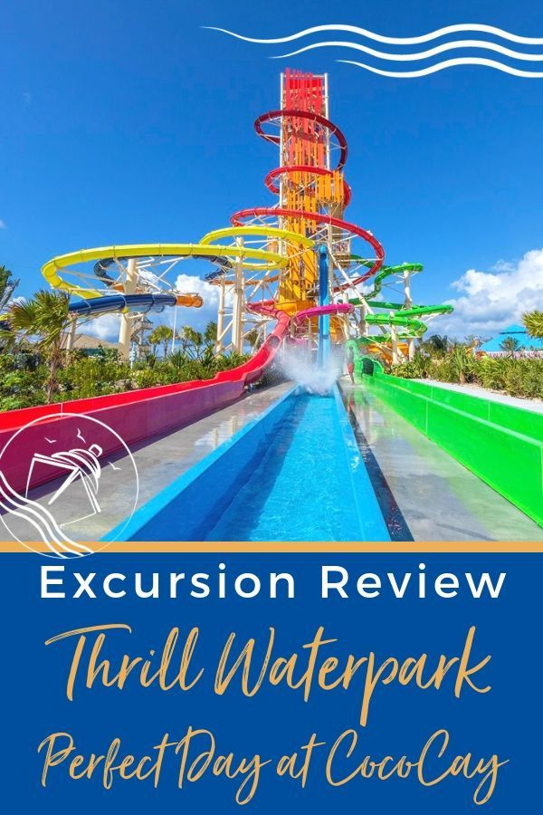 Review of Thrill Waterpark at Perfect Day CocoCay