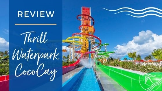Thrill Waterpark at CocoCay Review Feature