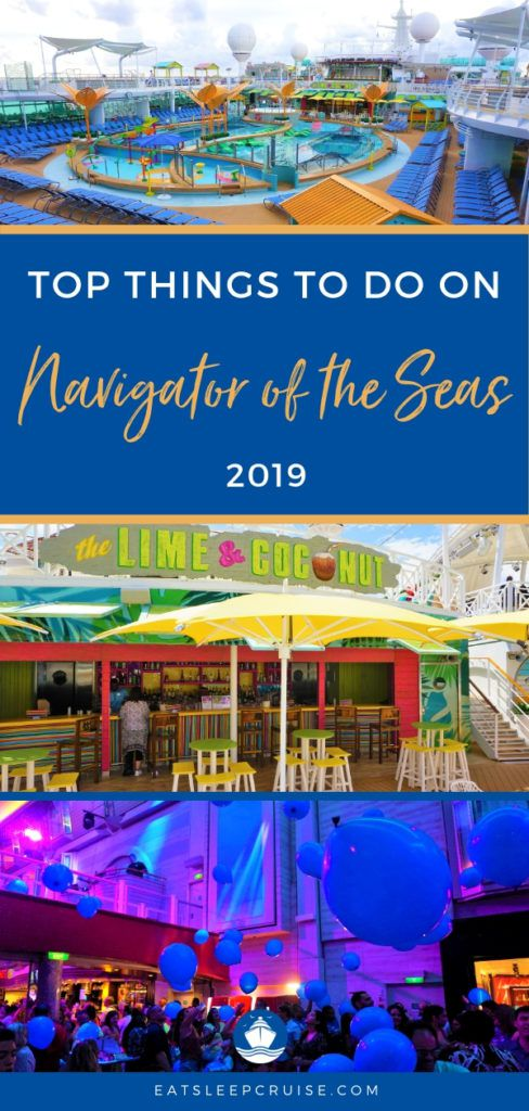 Top Things to Do on Navigator of the Seas