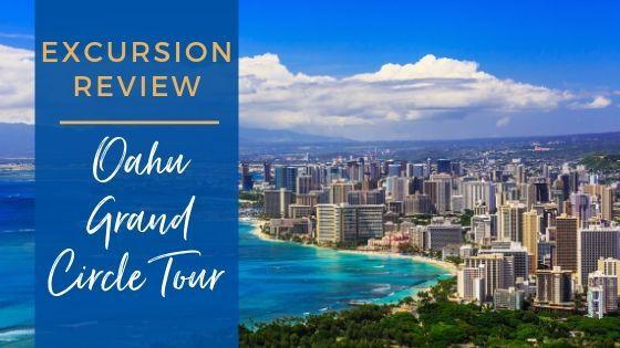 Oahu Grand Circle Tour Review in Hawaii