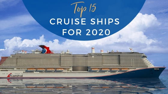 15 Top Cruise Ships to Sail on in 2020