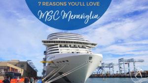 7 Reasons You'll Love MSC Meraviglia