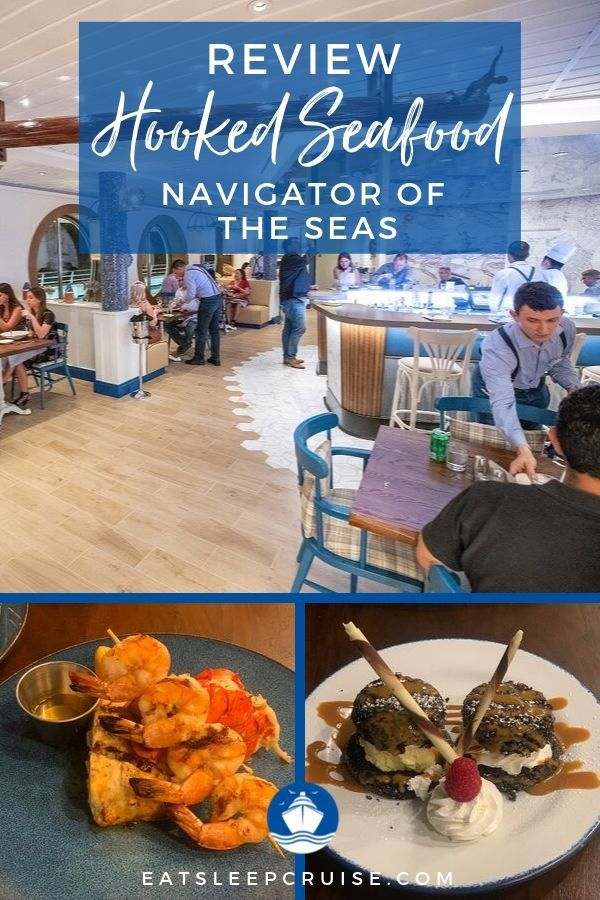 Hooked Seafood Navigator of the Seas Review