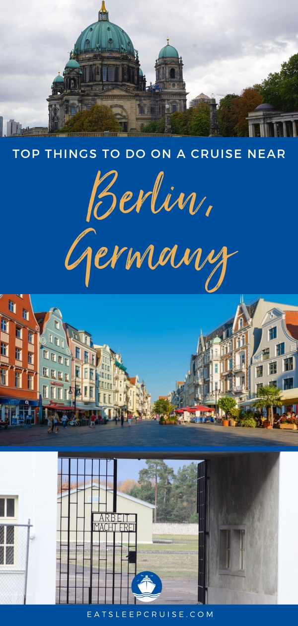 Top Things to Do Near Berlin, Germany on a Cruise