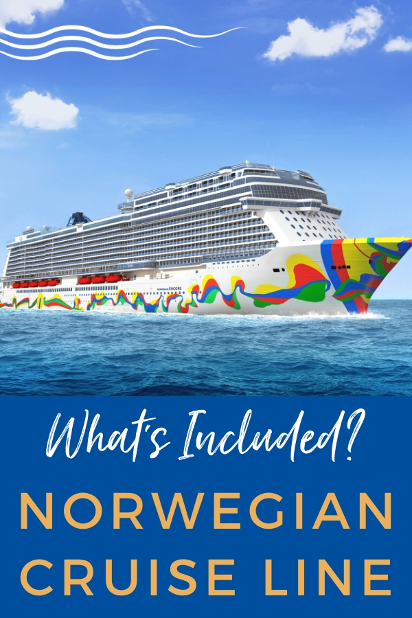 What's Included on Norwegian Cruise Line