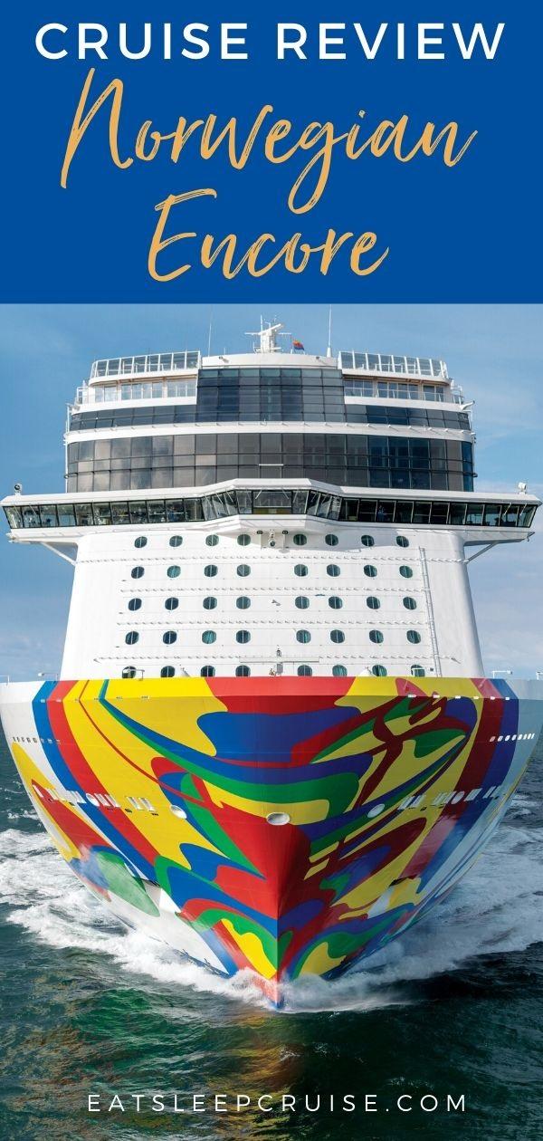 Cruise Review of Norwegian Encore