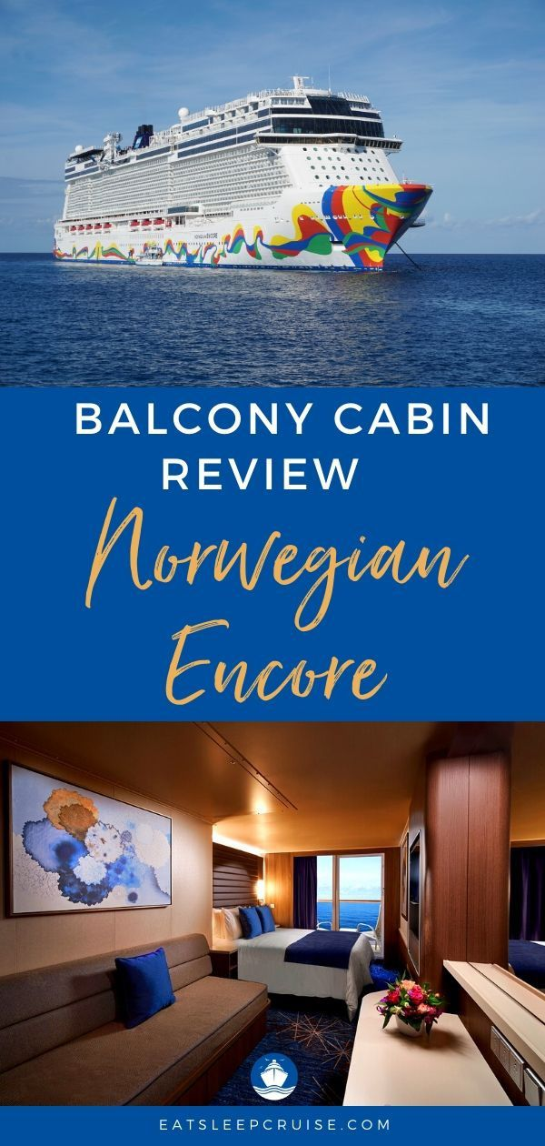 Norwegian Encore Balcony Cabin Review