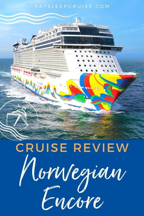Norwegian Encore Cruise Review