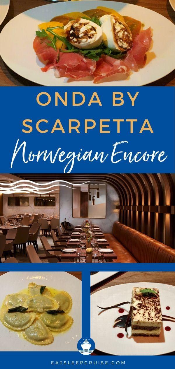 Onda by Scarpetta on Notwegian Encore Review