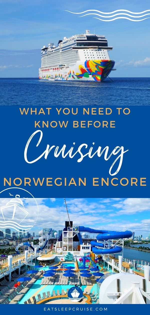 What You Need to Know Before Cruising on Norwegian Encore