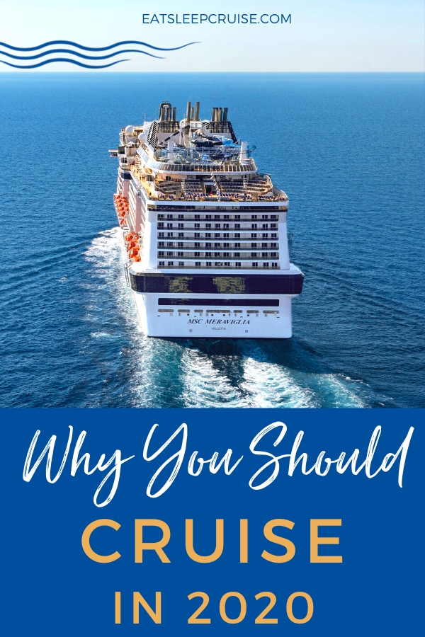 Top Reasons to Cruise in 2020