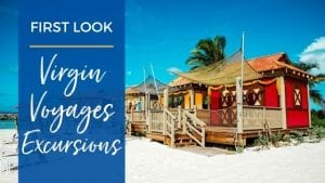 First Look Virgin Voyages Shore Excursions