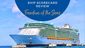 Freedom of the Seas Ship Scorecard