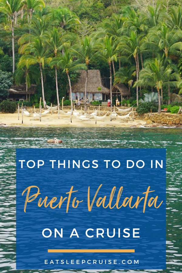 Top Things to Do in Puerto Vallarta, Mexico on a Cruise