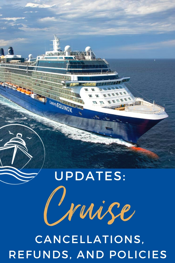 Updates to Cruise Cancellations, Refunds, and Policies