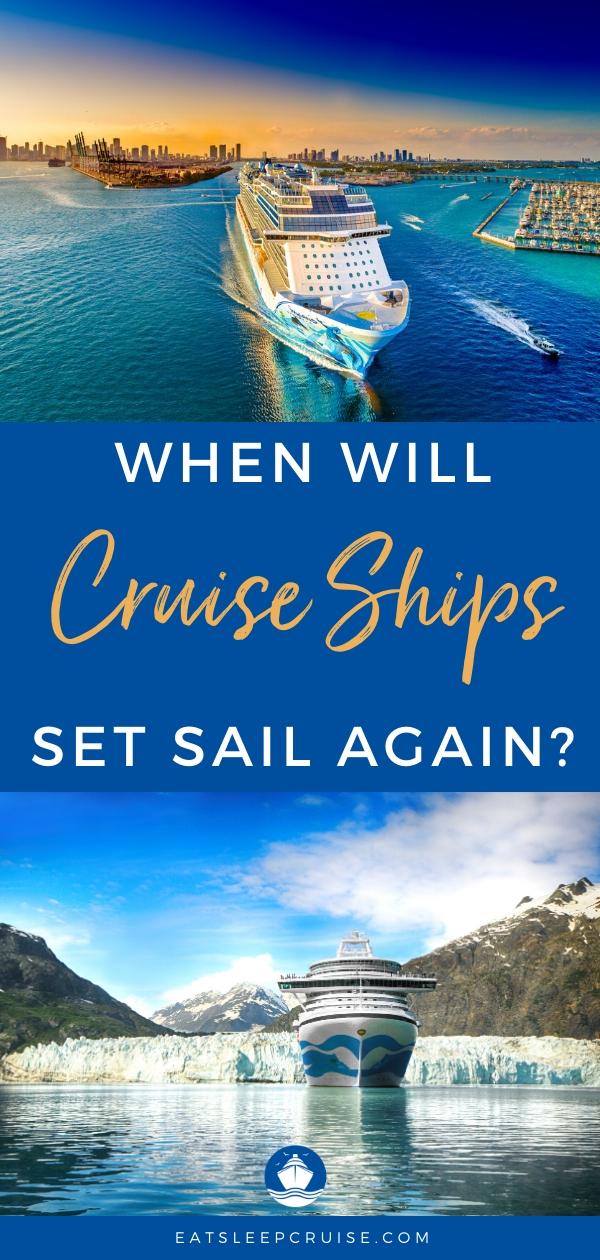 When Will Cruise Ships Set Sail Again?