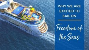 Excited to Sail on Freedom of the Seas