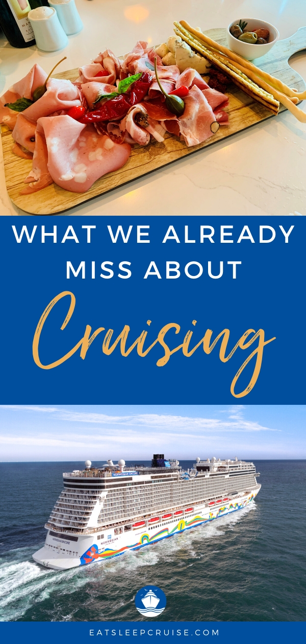 what we already miss about cruising