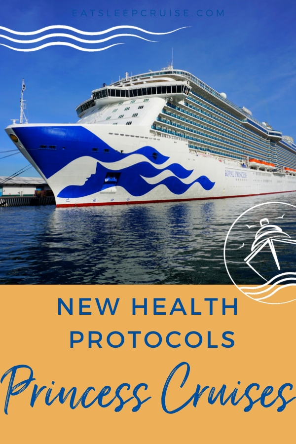 All the Health Protocols that Princess Cruises Will Implement Once Cruising Resumes