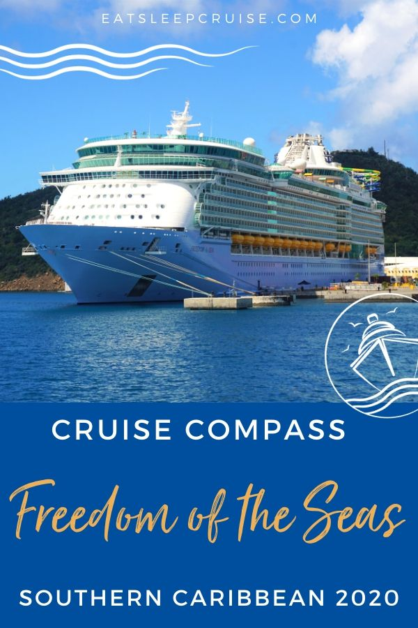 Freedom of the Seas Southern Caribbean Cruise Compass