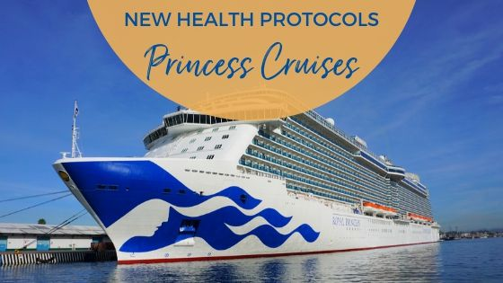 New Health Protocols for Princess Cruises Once Cruising Resumes
