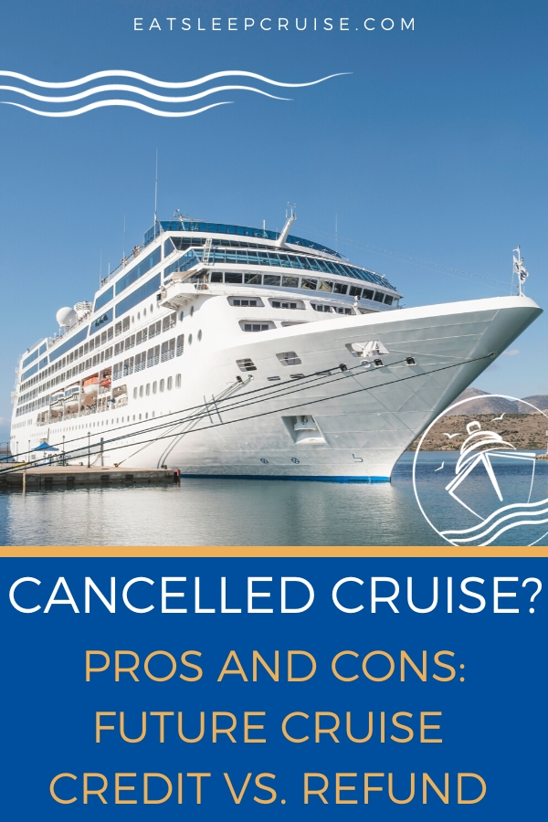 Should I Take a Future Cruise Credit or Refund