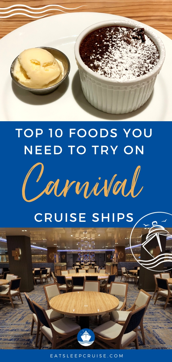 Top Foods to Try on Carnival Cruise Ships
