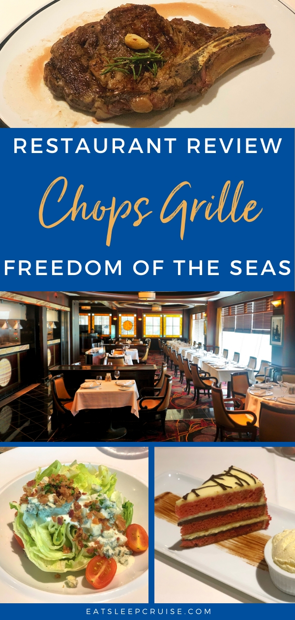 Freedom of the Seas Chops Grille Review