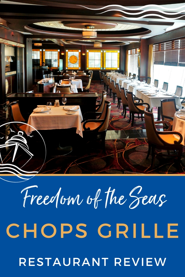 Review of Chops Grille on Freedom of the Seas