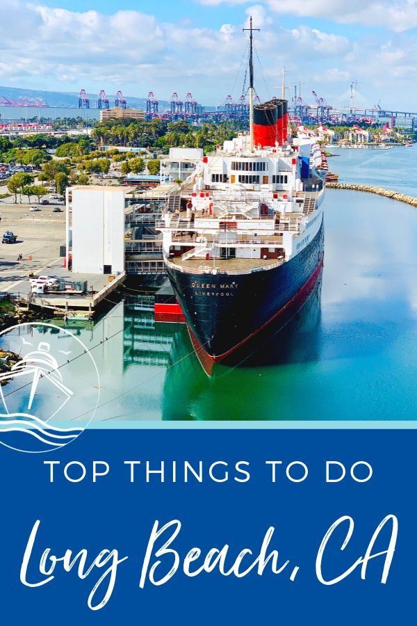 Top Things to Do in Long Beach, CA