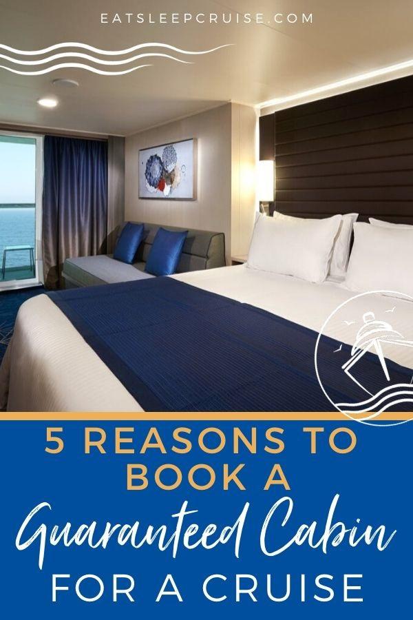 5 Reasons to Book a Guaranteed Cabin