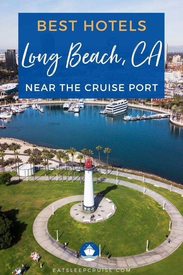 Best Hotels Long Beach Cruise Port