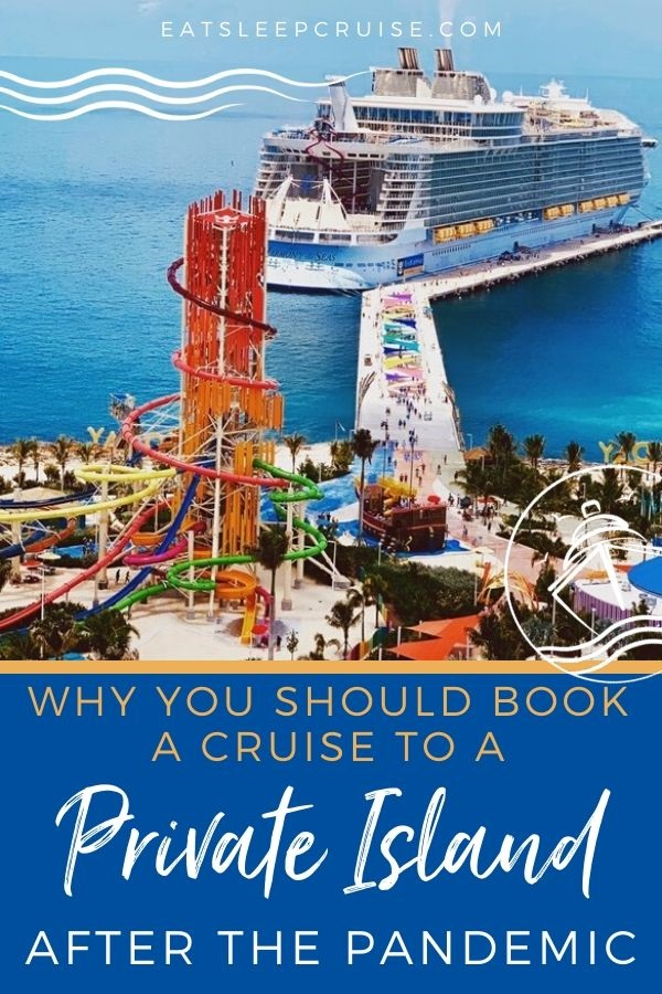 Booking a Cruise to a Private Island after the Pandemic