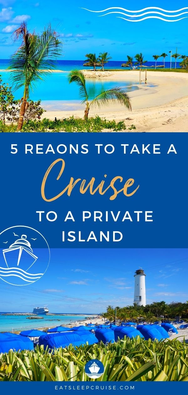 Top Reasons to Book a Cruise to a Private Island After the Pandemic