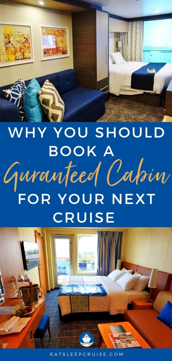 Why You Should Book a Guaranteed Cabin