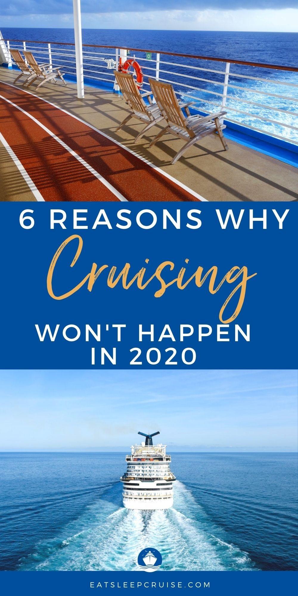 6 Reasons Cruising Wont Restart in 2020