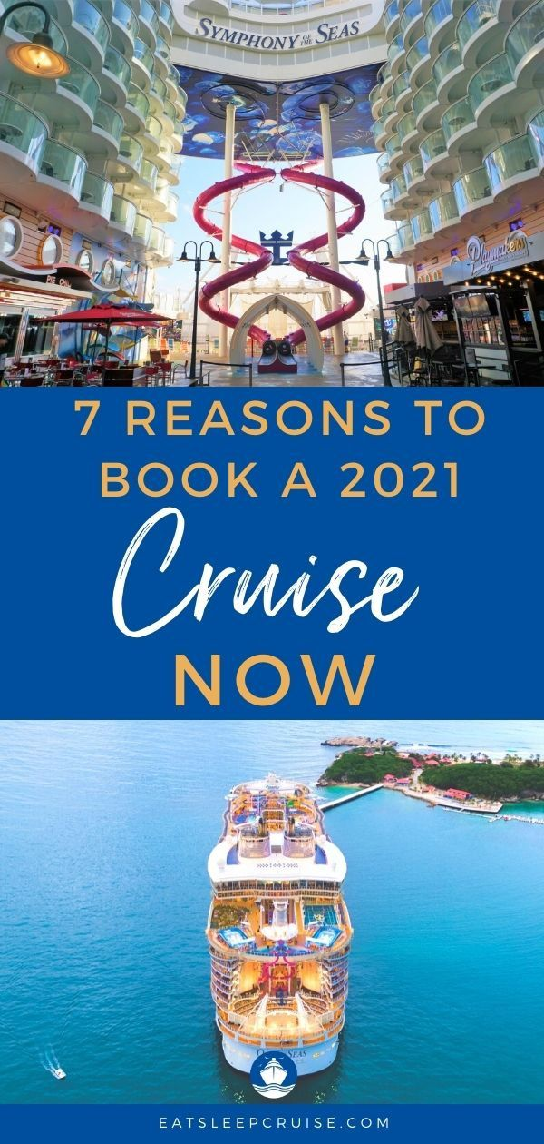 7 Reasons to Book a 2021 Cruise Now