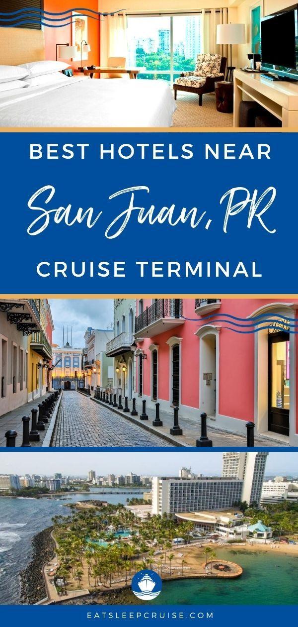 Best Hotels Near San Juan Cruise Port